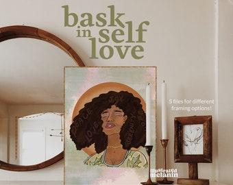 Black Woman Print   Afro Queen   Digital Illustration Download   Bask in Self Love   Illustrated Melanin