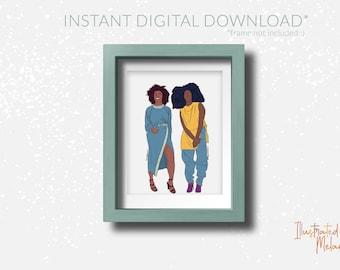 Black Girl Magic   Illustrated Melanin   Digital Download   Black Woman Art Print- Duo