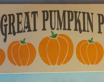 The Great Pumpkin Patch Fall Wood Sign