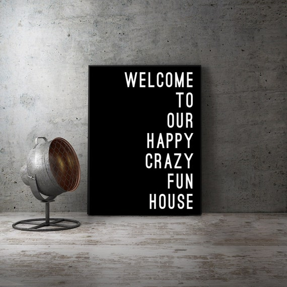 Our Crazy Fun House Home Decor Print Family Print Home Print Letterpress Print Our Crazy Home Print