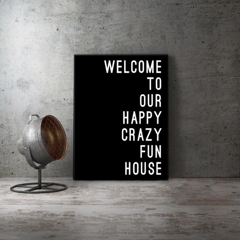 Our Crazy Fun House Home Decor Print Family