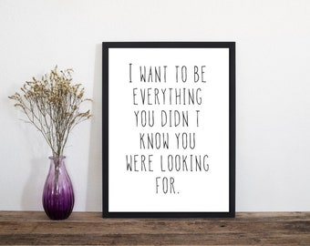 Everything You We're Looking For Print, Modern Wall Art, Modern Art Print, Typography Poster, Letterpress Print, Minimalist Print