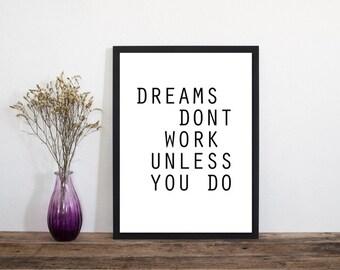 Dreams Don't Work. Wall Art, Art Print, Typography Poster, Scandinavian Art, Minimalist Print, Home Decor, Wall Art, Prints Wall Art