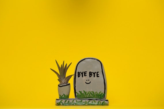 BYE BYE GRAVE / grave planter / grave stone
