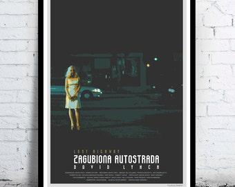 LOST HIGHWAY - David Lynch - cult / classic alternative movie poster / print [ Patricia Arquette , Bill Pullman , Balthazar Getty ]