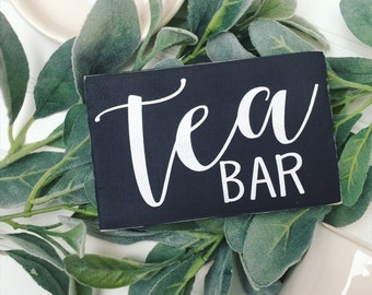 Tea Bar Sign / Tea Sign / Tea Bar Mini Sign / Tea Wall Sign / Tea Art / Kitchen Decor / Hand Painted Sign / Typography / Gift for Tea Lover