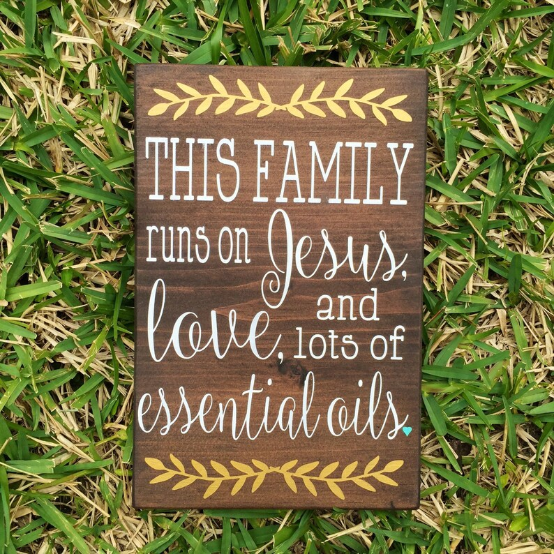 Family Recipe Sign / This Family Runs On Jesus Love and lots of Essential  Oils / Essential Oils / Religious Sign / Wall Decor /