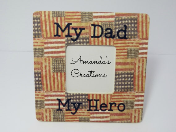 My Dad My Hero Picture Frame My Hero Frame Soldier Frame Etsy
