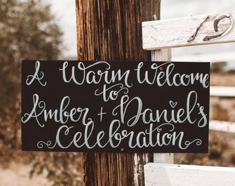 A Warm Welcome to Your Wedding Celebration 12x24 Sign