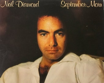 "Neil Diamond - ""September Morn"" vinyl"