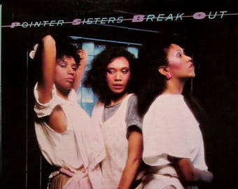 "Pointer Sisters - ""Break Out"" vinyl"