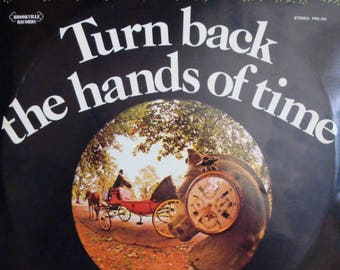 Turn Back The Hands of Time vinyl