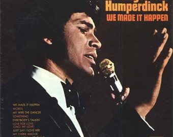 "Engelbert Humperdinck - ""We Made It Happen"" vinyl"