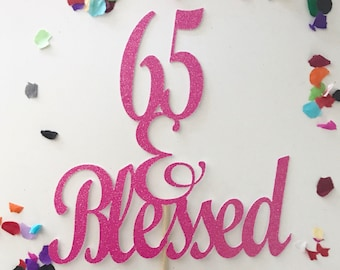 Glitter 65 Blessed Cake Topper 60th Birthday Pick Sixty Gold 60 Happy 65th