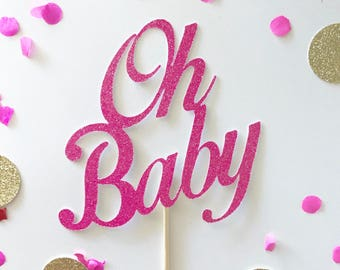 Glitter Oh Baby Cake Topper, Baby Shower, Gender Reveals, It's a boy, It's a girl, Gender Reveal Cake topper, Oh Baby Centerpiece,