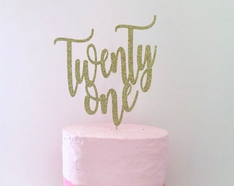 Glitter 21st Birthday Cake Topper Twenty One Gold Lets Party Happy 21 Again