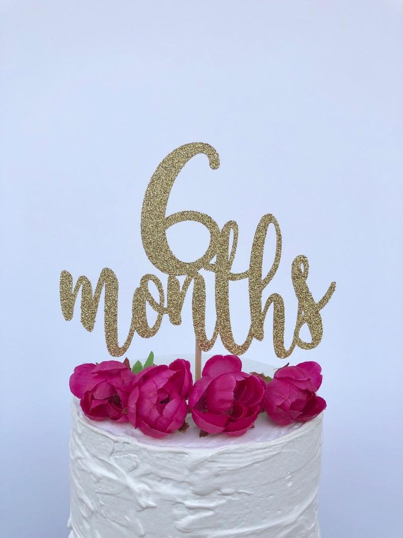 6 Months Cake Topper 1 2 Birthday Glitter Smash