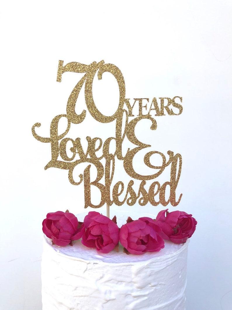 Glitter 70 Years Loved Cake Topper Seventy 70th