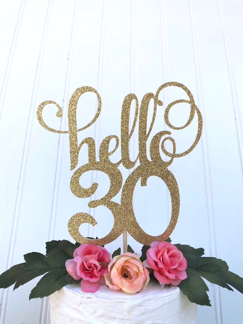 Glitter hello 30 Thirty AF Cake Topper Dirty Thirty 30 Cake image 0