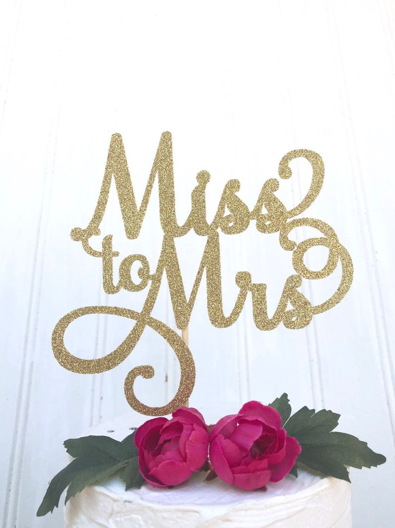 Miss to Mrs Cake Topper Bridal Shower Cake Engagement Party image 0