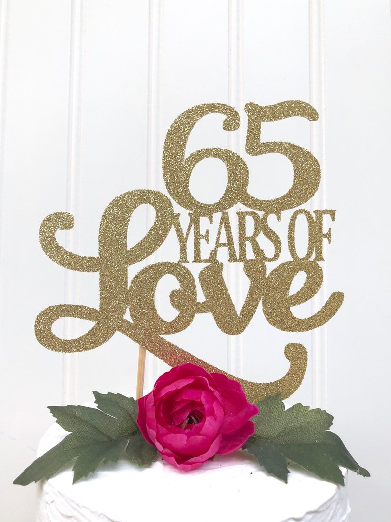 Glitter 65 Years of Love  Cake Topper 65 Topper 60th image 0