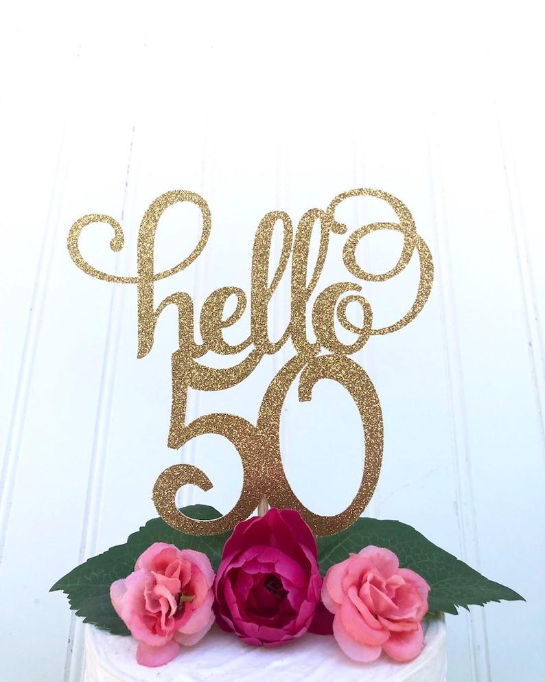 Glitter hello 50 50 Cake Topper 50 centerpiece fifty 50th image 0