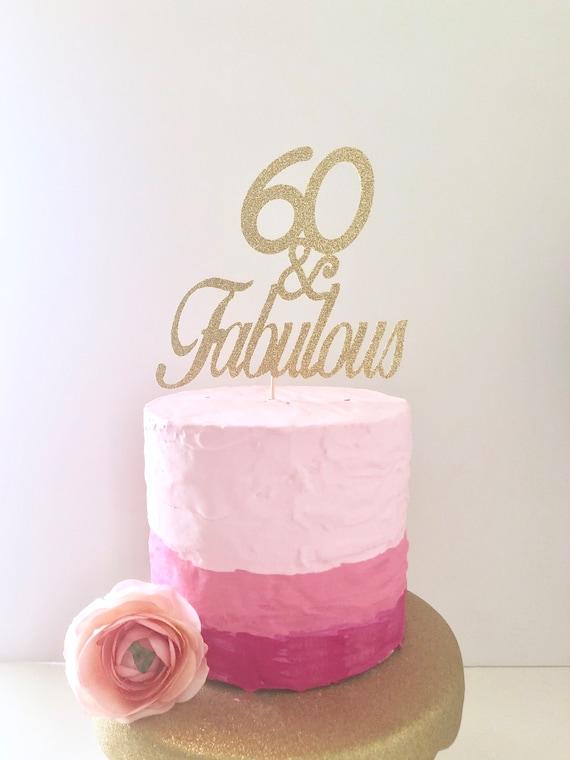 Glitter 60 Fabulous Cake Topper 60th