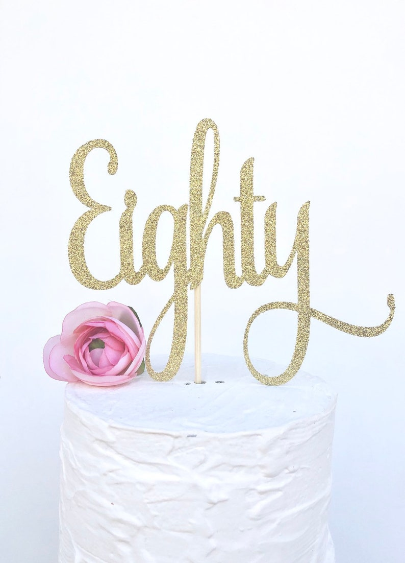 Glitter Eighty Cake Topper 80 80th Birthday