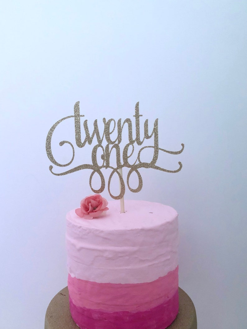 Glitter 21st Birthday Cake Topper Twenty One Gold