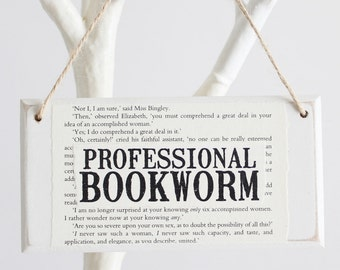 Book Lover Gift ~ Professional Bookworm ~ Original Wooden Door Sign ~ Gifts for Booklovers ~ Readers ~ Student Gift ~ Gifts for Librarians