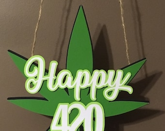 40f1897a3a3f Happy 420 door sign