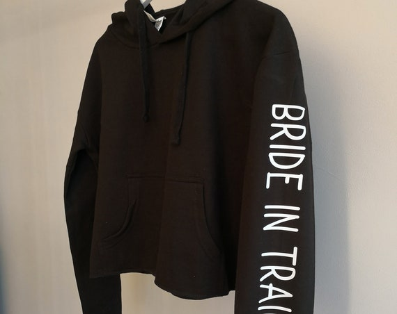 Bride in training Cropped Hoodie, Bride To Be, Dance Hoodie, Sweating for the wedding, Training top