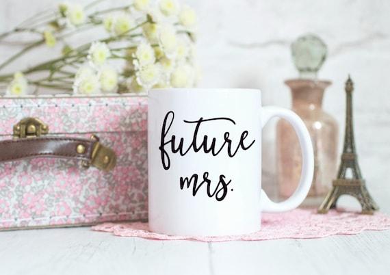 Future Mrs Mug, Engagement Gift, Wedding Planning Mug, Future Mrs, Bride too be gift, Hen Party, Bridal Shower gift