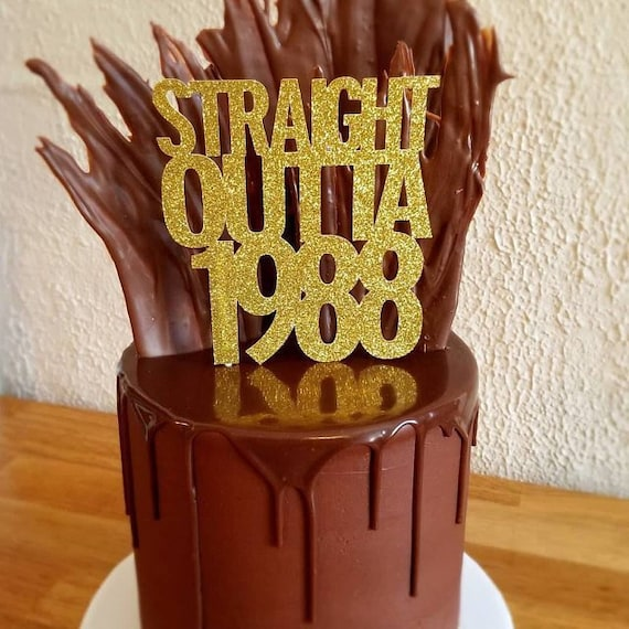 Straight Outta 1988 Dirty 30 Cake Topper 30th