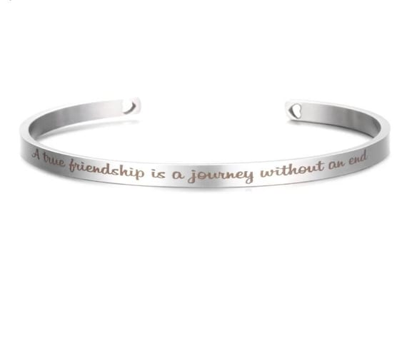 Inspirational A True Friendship Is A Journey Without An End Engraved Bangle Cuff Bracelet Stainless Steel Word Mantra Silver Gift Friend