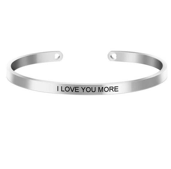 Inspirational I Love You More Engraved Bangle Cuff Bracelet Stainless Steel Word Mantra Silver Christian Gift Wife Mom Sister Christmas
