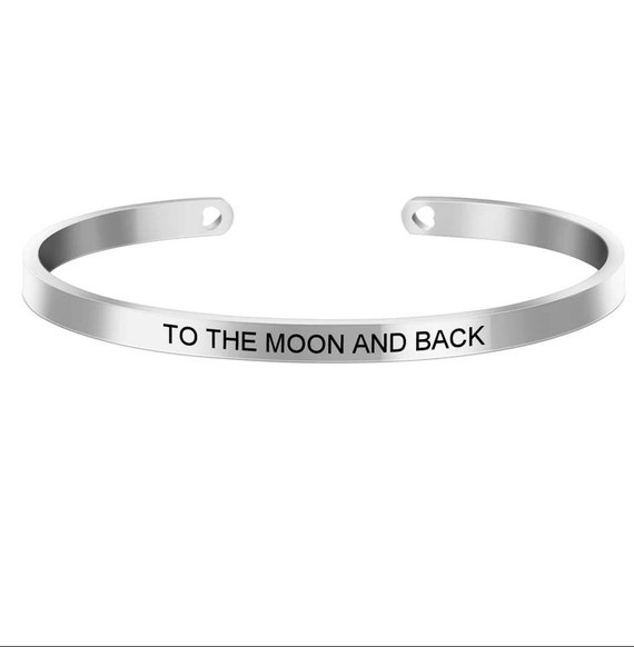 Inspirational To The Moon And Back Engraved Bangle Cuff Bracelet Stainless Steel Word Mantra Silver Gift Wife Mom Daughter Friend Christmas