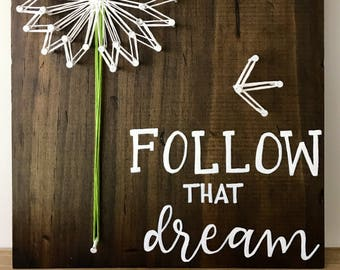 Follow that Dream String Art