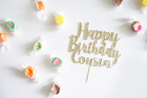 Happy Birthday Cousin Cake Topper Glitter Party Decorations Etsy