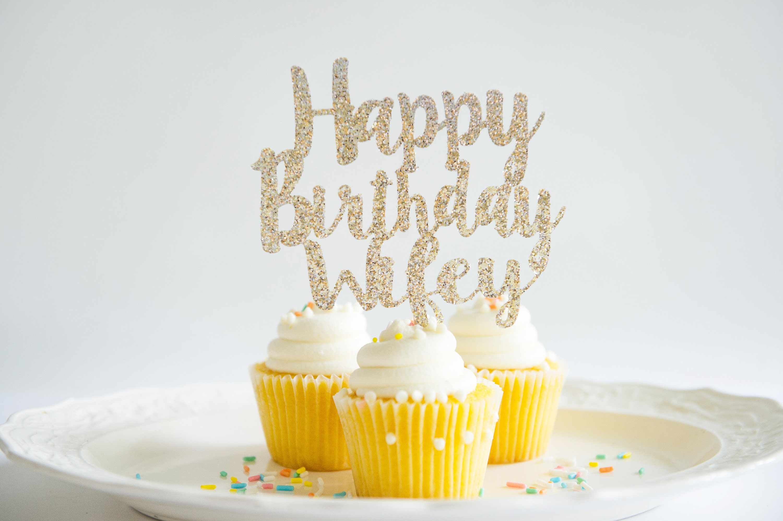 Happy Birthday Wifey Cake Topper Glitter Party Decorations Etsy
