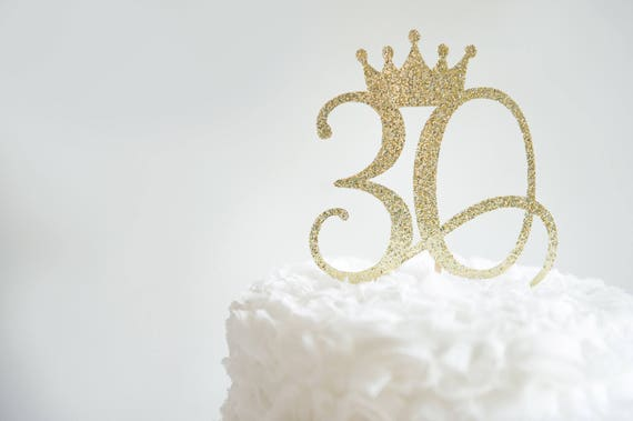 30 Cake Topper With Crown Glitter Party Decorations Adult