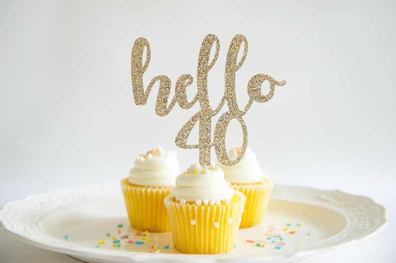 Hello 40 Happy Birthday Cake Topper Forty Years Glitter