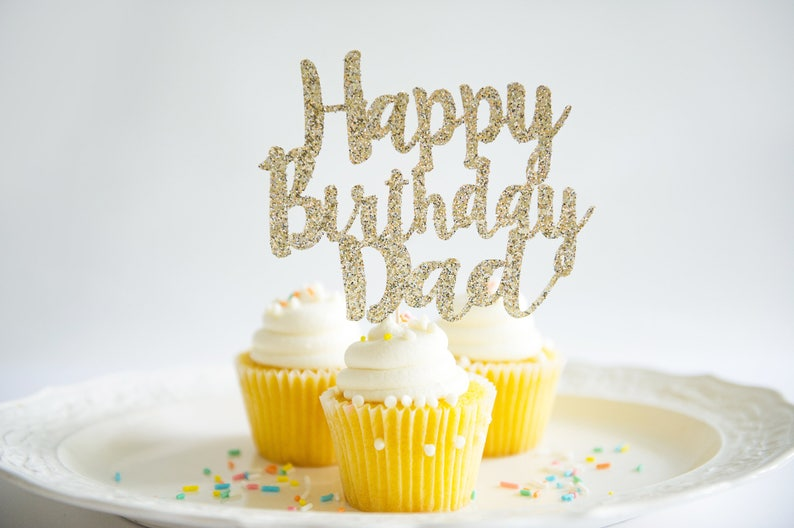 Happy Birthday Dad Cake Topper Glitter Party Decorations For