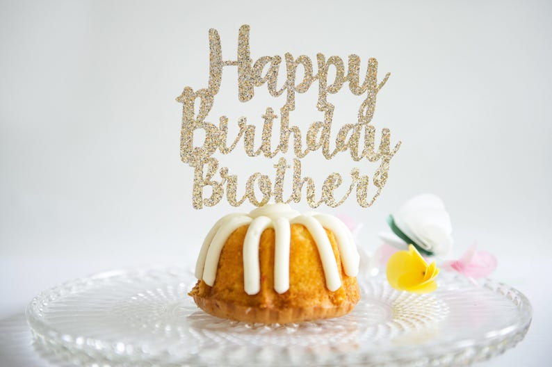 Happy Birthday Brother Cake Topper Glitter Party Decorations For Him Age Number And Pick Color For Adult Boy