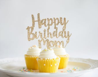 Happy Birthday Mom Cake Topper, Glitter Party Decorations, Momma's Special Day, Mother's Birthday, Milestone Occasion