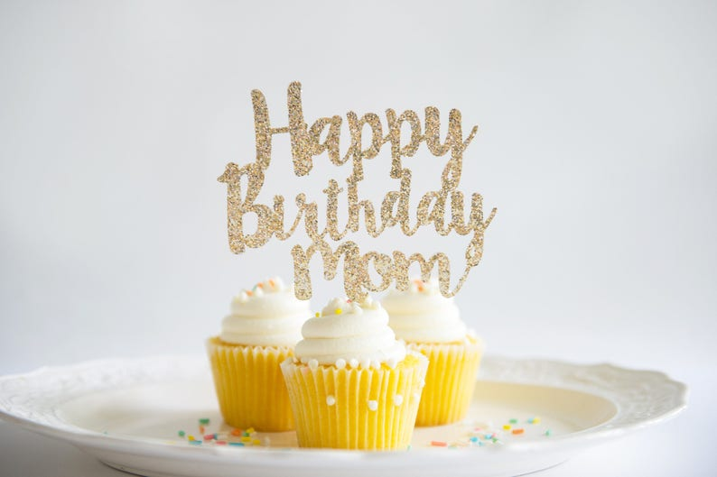 Happy Birthday Mom Cake Topper Glitter Party Decorations