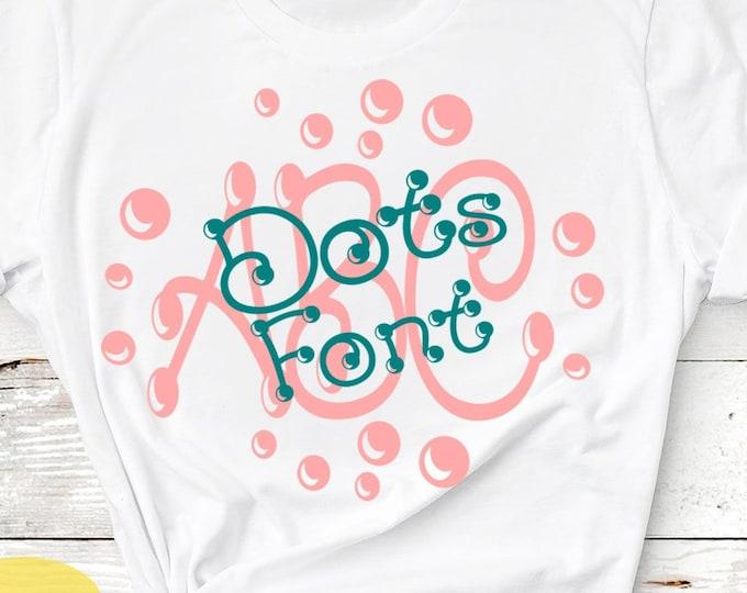 Dots Font Design Files Alphabet SVG, DXF, Eps, Cricut, Silhouette, Dot Font Monogram SVG Font, Digital Cut Files, Instant Download