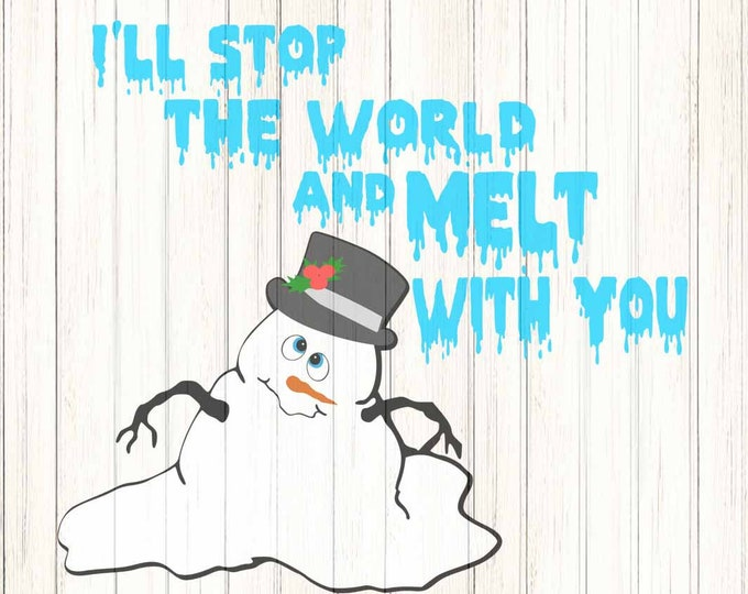 Melted Snowman face SVG Snowmen Melt with you Svg File digital cut file Snowman svg, Dxf, Eps, Png Instant Download