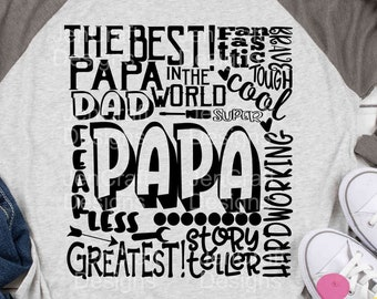 Papa SVG, Dad Grandfather SVG, typography word art, Grandpa Super Paw Greatest Man Sublimation - Cut File Shirt Design SVG, Eps, Dxf, Png