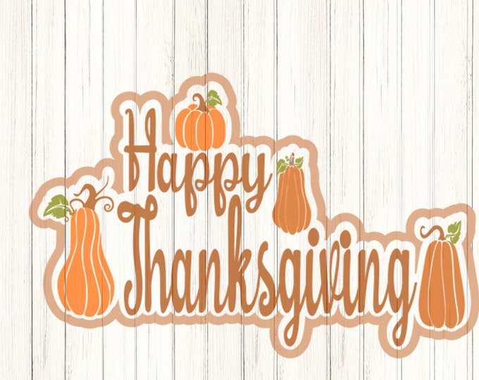 Happy Thanksgiving Autumn SVG, Eps, Dxf, Png Cricut files Printable PNG Happy Thanksgiving Fall Harvest Autumn Greetings SVG Cricut